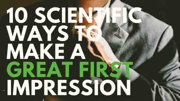 10 Scientific Ways to Make a Great First Impression
