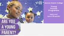 Young Parents Programme - Sussex Downs  College
