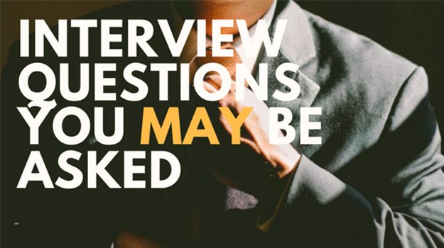 Interview Questions You Maybe Asked